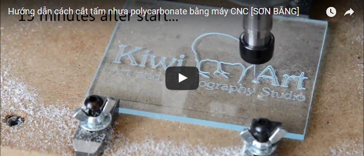 [Video] Cắt khắc CNC tấm nhựa polycarbonate lấy sáng