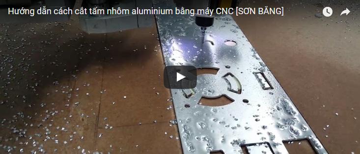 [Video] Cắt tấm nhôm alu cực đẹp trên máy CNC