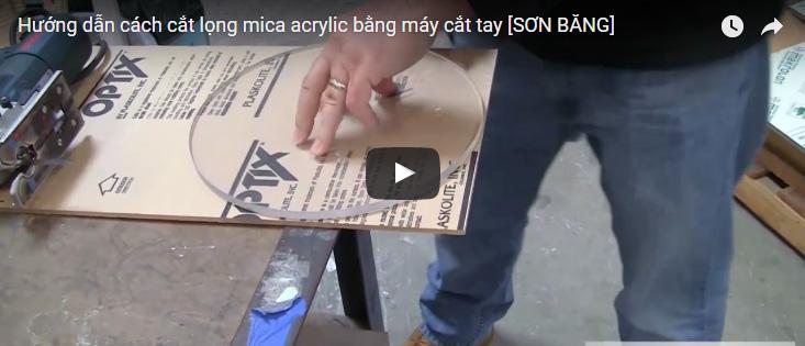 [Video] Cắt tấm nhựa mica định hình bằng máy cắt lọng