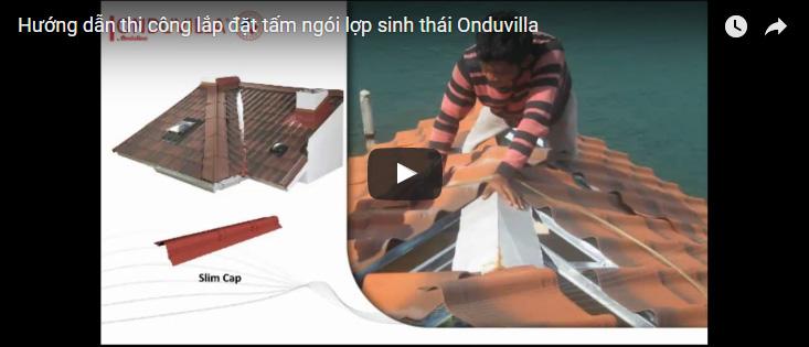 [Video] Hướng dẫn lắp đặt tấm lợp siêu nhẹ Onduvilla